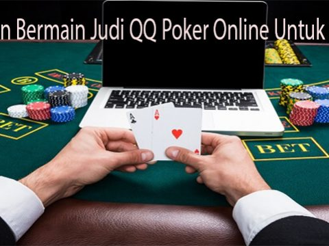 Panduan Bermain Judi QQ Poker Online Untuk Pemula