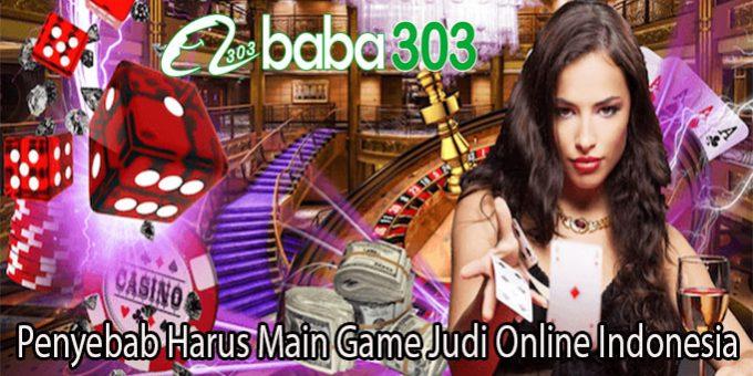 Penyebab Harus Main Game Judi Online Indonesia